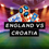 WORLD CUP 2018 SEMI-FINAL - LIVE AT LGCC: England v Croatia