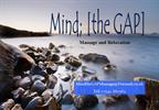 Mind; [the GAP] Massage and Relaxation